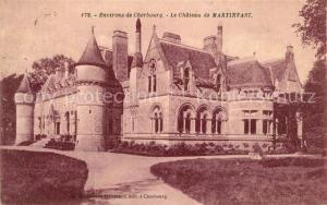 AK / Ansichtskarte Cherbourg_Octeville_Basse_Normandie Le Chateau de Martinvast Cherbourg_Octeville