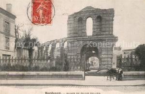AK / Ansichtskarte Bordeaux Ruines du Palais Gallien Bordeaux