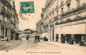 AK / Ansichtskarte Angouleme Rue des Halles Centrales Angouleme