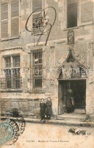 AK / Ansichtskarte Tours_Indre et Loire Maison de Tristan l`Hermite Tours Indre et Loire