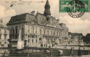 AK / Ansichtskarte Tours_Indre et Loire Hotel de Ville et les Jets d`Eu Tours Indre et Loire