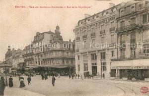 AK / Ansichtskarte Troyes_Aube Place des Anciennes Boncheries Rue de la Republique Troyes Aube