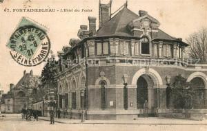 AK / Ansichtskarte Fontainebleau_Seine_et_Marne Hotel des Postes Fontainebleau_Seine