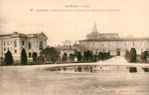 AK / Ansichtskarte Castres_Tarn Hotel de Ville le Jardin de Eveche Theatre Castres_Tarn