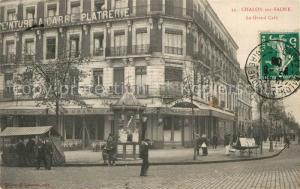 AK / Ansichtskarte Chalon sur Saone Grand Cafe Chalon sur Saone