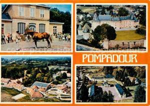 AK / Ansichtskarte Pompadour Haras de Pompadour presentation d'etalon Le Chateau Club Mediterranee Le Puy Marmont Pompadour