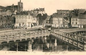 AK / Ansichtskarte Le_Mans_Sarthe Pont  Le_Mans_Sarthe