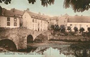 AK / Ansichtskarte Allanche Vieux Pont Romain Hospice  Allanche