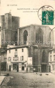 AK / Ansichtskarte Saint Flour_Cantal Ancienne Eglise  Saint Flour Cantal