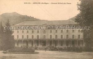 AK / Ansichtskarte Aulus les Bains Grand Hotel du Parc Aulus les Bains