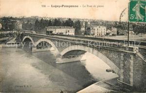 AK / Ansichtskarte Lagny sur Marne Pomponne Pont de pierr Lagny sur Marne