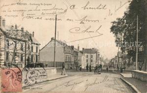 AK / Ansichtskarte Troyes_Aube Faubourg Saint Jacques Troyes Aube