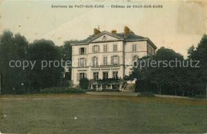 AK / Ansichtskarte Pacy sur Eure Chateau de Vaux sur Eure Pacy sur Eure