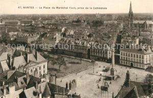 AK / Ansichtskarte Nantes_Loire_Atlantique La Place du Marechal Foch prise de la Cathedrale Nantes_Loire_Atlantique