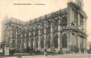 AK / Ansichtskarte Chalons sur Marne_Ardenne Cathedrale Chalons sur Marne Ardenne