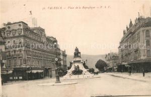 AK / Ansichtskarte Valence_Drome Place de la Republique Valence_Drome