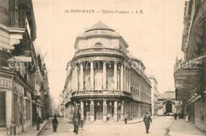 AK / Ansichtskarte Bourdeaux Theatre Francais Bourdeaux