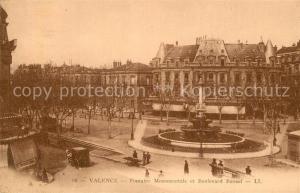 AK / Ansichtskarte Valence_Drome Fontaine Monumentale Boulevard Bancel Valence_Drome