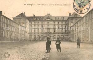 AK / Ansichtskarte Bourges Caserne de Cond? Infanterie Bourges