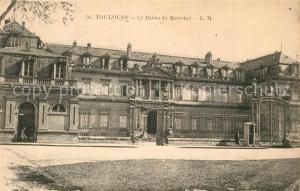 AK / Ansichtskarte Toulouse_Haute Garonne Le Palais du Marechal Toulouse Haute Garonne
