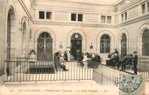 AK / Ansichtskarte Aix les Bains Etablissement Thermal La Salle d attente Aix les Bains