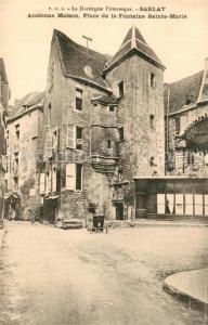 AK / Ansichtskarte Sarlat en Perigord Ancienne Maison Place de la Fontaine Sainte Marie Sarlat en Perigord