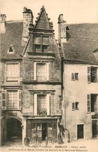 AK / Ansichtskarte Sarlat en Perigord Maison natale de Etienne de la Boetie l'auteur du discours de la Servitude Volontaire Sarlat en Perigord