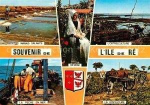 AK / Ansichtskarte Ile de Re Marais Salants Ostreiculture La Peche en Mer La Viticulture Ile de Re