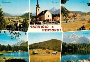 AK / Ansichtskarte Tarvisio e Dintorni Kirche Landschaftspanorama See Alpen Tarvisio