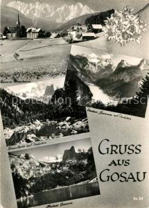 AK / Ansichtskarte Gosau_Oberoesterreich Ortsansicht mit Kirche Edelweiss Gosaulaake mit Dachstein Gosausee Alpenpanorama Gosau_Oberoesterreich