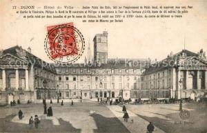AK / Ansichtskarte Dijon_Cote_d_Or Hotel de Ville Dijon_Cote_d_Or