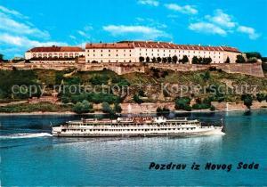 AK / Ansichtskarte Novi_Sad Festung Donaudampfer Novi_Sad
