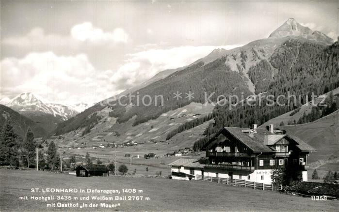 AK / Ansichtskarte St_Leonhard_Defereggen Gasthof In der Mauer Hochgall Weisses Beil St_Leonhard_Defereggen 0