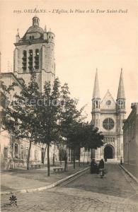 AK / Ansichtskarte Orleans_Loiret Eglise la Place et la Tour Saint Paul Orleans_Loiret