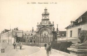 AK / Ansichtskarte Dijon_Cote_d_Or Hopital General Dijon_Cote_d_Or