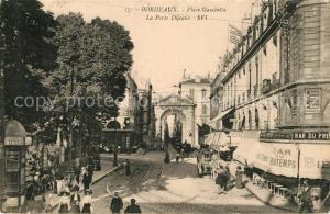 AK / Ansichtskarte Bordeaux Place Gambetta Porte Dijeaux Bordeaux