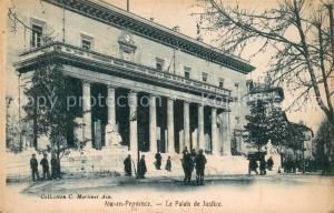 AK / Ansichtskarte Aix en Provence Le Palais de Justice Aix en Provence