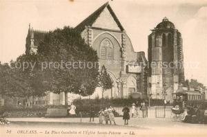 AK / Ansichtskarte Orleans_Loiret La Place Gambetta et l'Eglise Sainte Paterne Orleans_Loiret