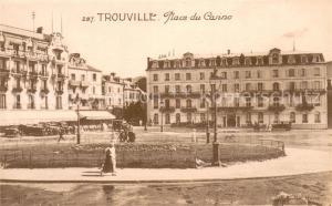 AK / Ansichtskarte Trouville Deauville Place du Casino Trouville Deauville