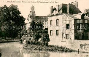 Lisieux Maison de Bois sur la Touques au Pont de Caen Lisieux