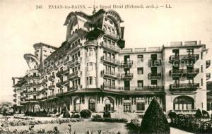 AK / Ansichtskarte Evian les Bains_Haute_Savoie Royal Hotel Architecte Hebrard Evian les Bains_Haute