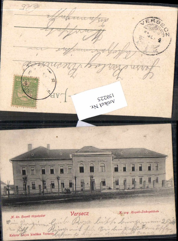 Versecz K.K. Honved Stabsgebäude 1905