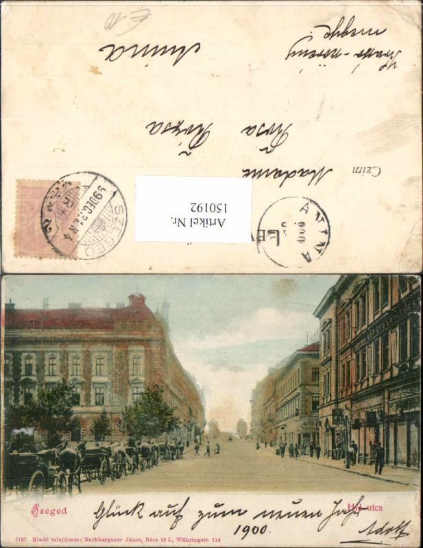Szeged Hid utca Strassenansicht 1900 Kutschen