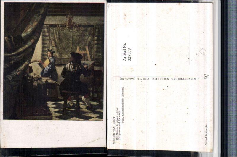 Künstler AK Vermeer van Delft Der Meister in seinem Atelier Maler Künstle