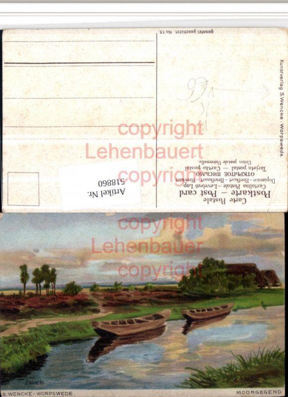Künstler AK S. Wencke Worpswede Landschaft Boote