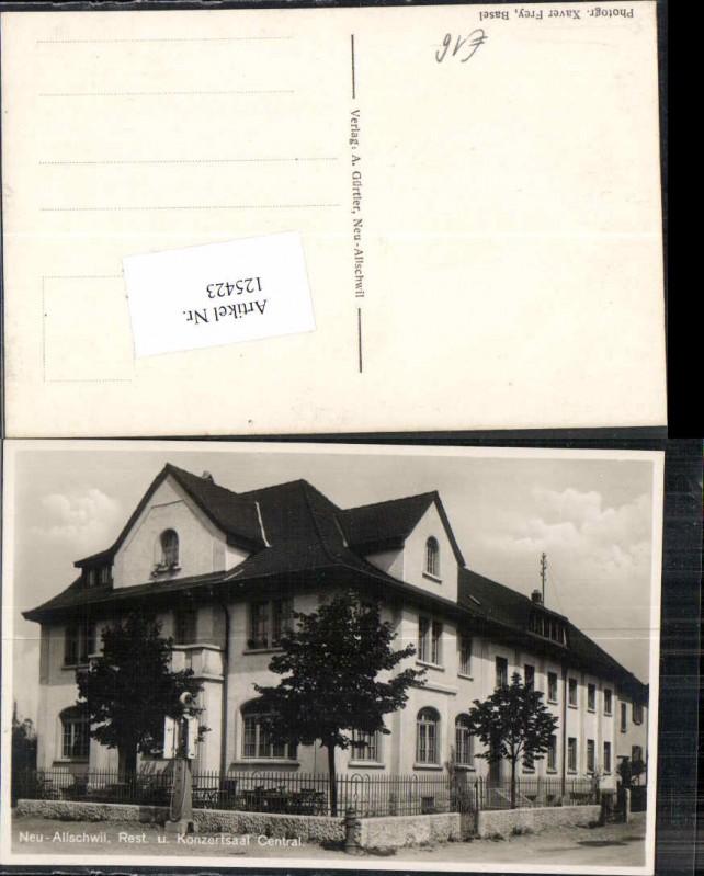 125423,Neu Allschwil Rest und Konzertsaal Central Tolle Karte Strassenansicht Kt Basel Land
