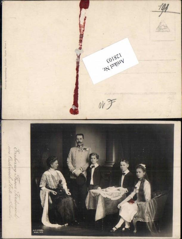 128103,Erzherzog Franz Ferdinand von Österreich Habsburg  Familie pub Kosel