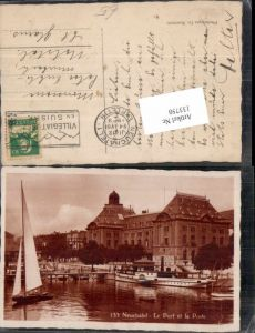 133750,Neuchatel Neuenburg Le Port Hafen et la Poste Dampfer Hallwyl