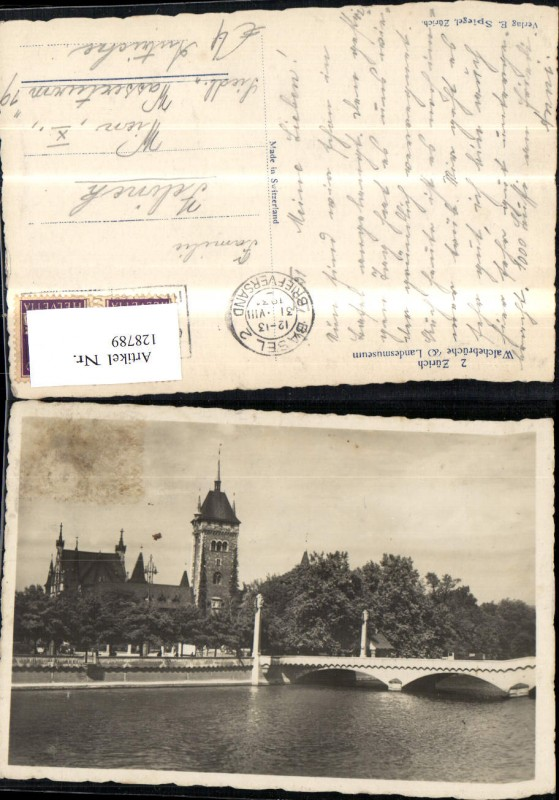 128789,Zürich Walchebrücke Landesmuseum 1931 Kt. Zürich