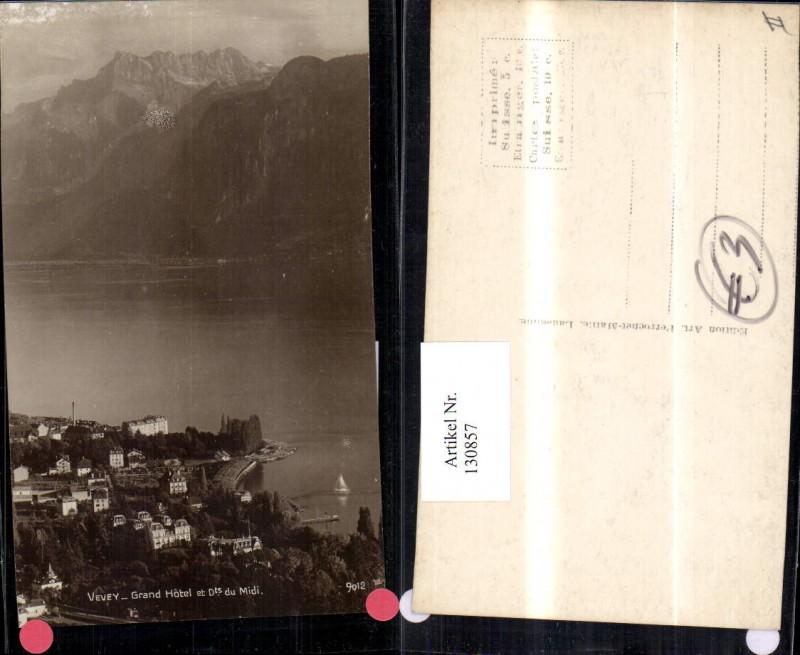 130857,Vevey Grand Hotel et Dents du Midi Ansicht Kt. Waadt